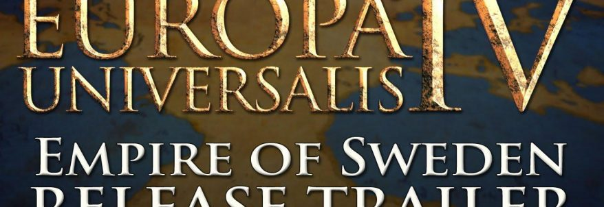 Europa Universalis 4 - Empire of Sweden Release Trailer