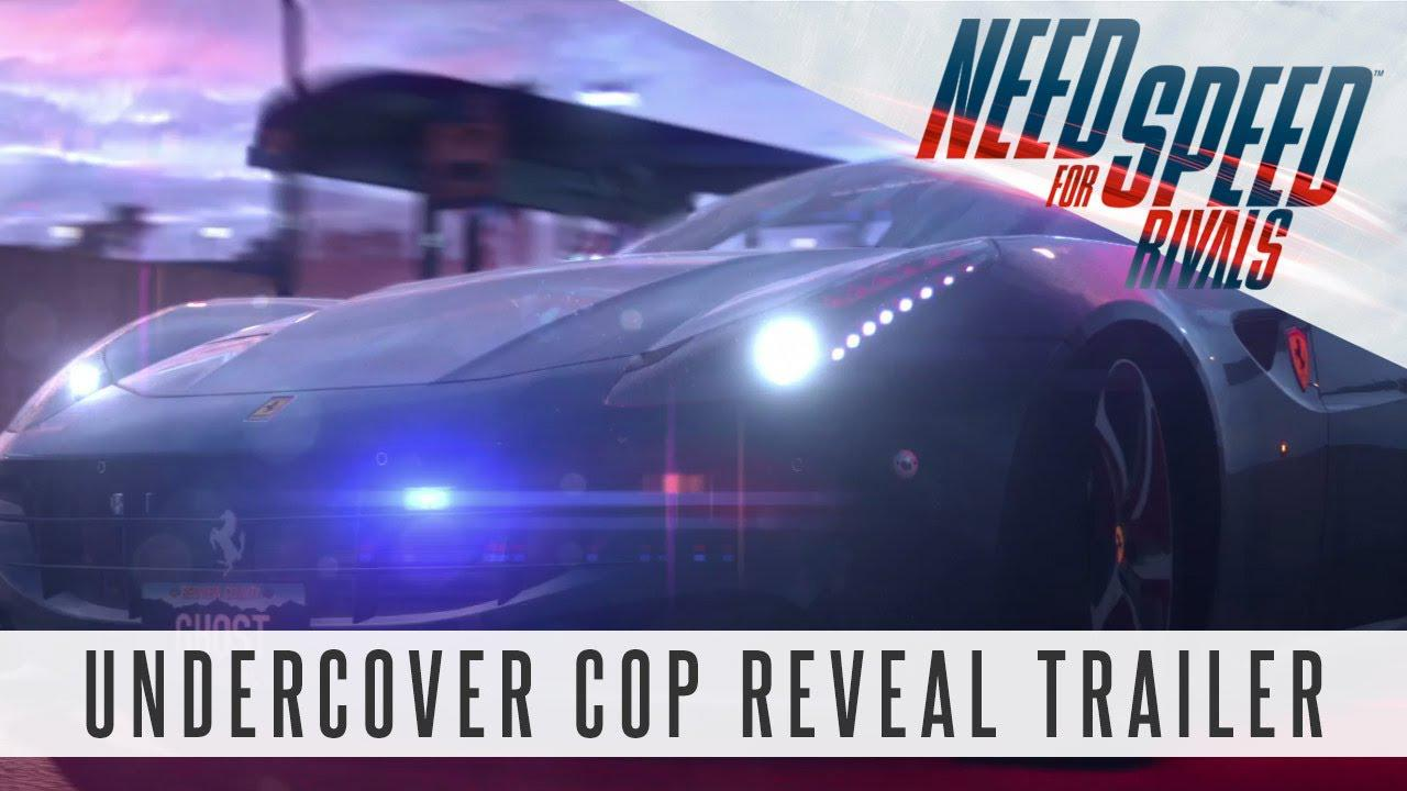 Need for Speed Rivals – Undercover Cop Trailer