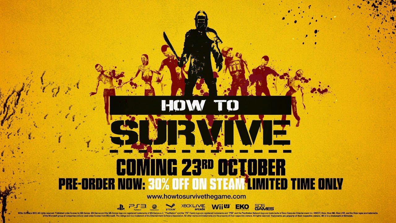 How to Survive ne prezintă regulile de supraviețuire
