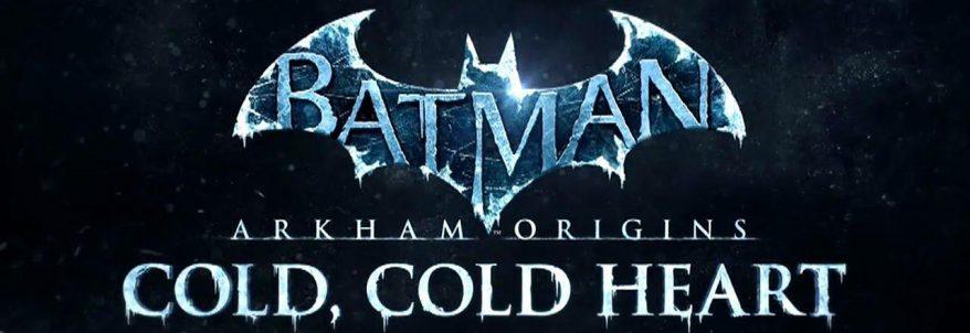 DLC-ul Cold, Cold Heart anunțat pentru Batman: Arkham Origins