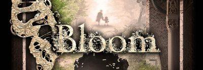 Bloom: Memories