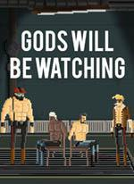 Gods Will Be Watching Coperta