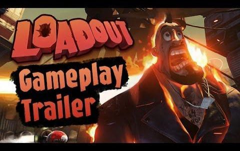 Loadout - Gameplay Trailer
