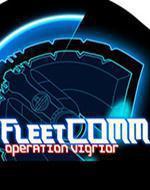 FleetCOMM: Operation Vigrior