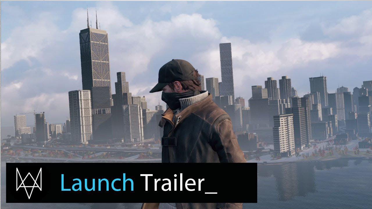 Trailer de lansare impresionant pentru Watch Dogs