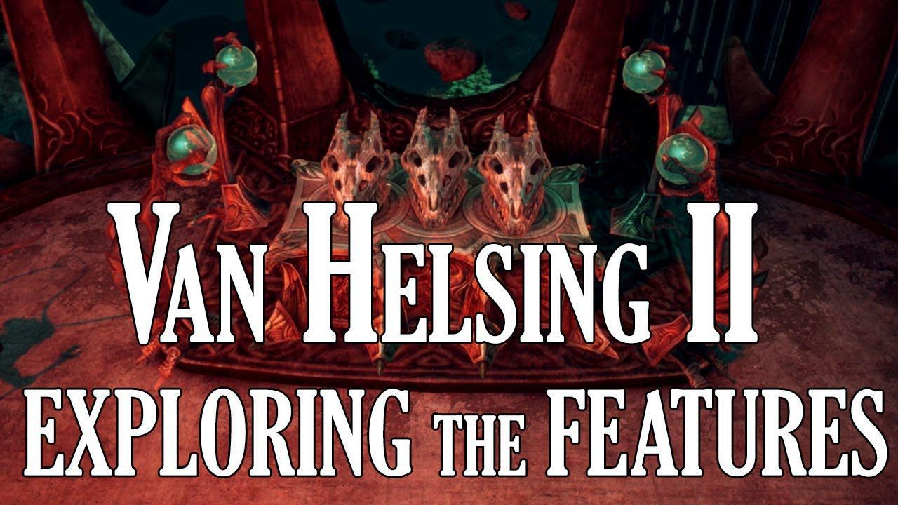 Trailer pentru The Incredible Adventures of Van Helsing 2 ce explorează caracteristicile
