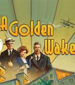 A Golden Wake
