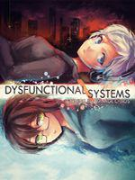 Dysfunctional Systems