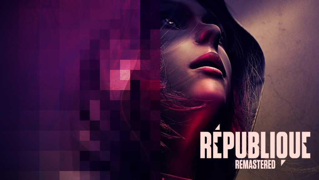 Republique Remastered s-a lansat oficial