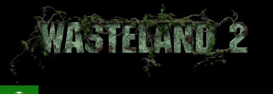Wasteland 2 primește trailer de anunțare pentru Xbox One