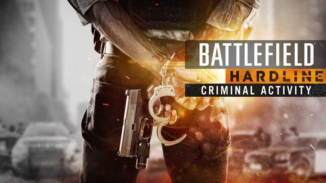 DLC-ul Criminal Activity pentru Battlefield Hardline prezentat oficial