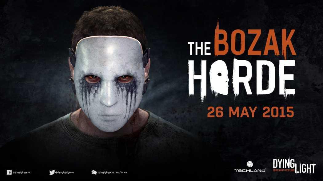 Dying Light 'Bozac Horde' DLC aduce Stadionul Morti si al terori