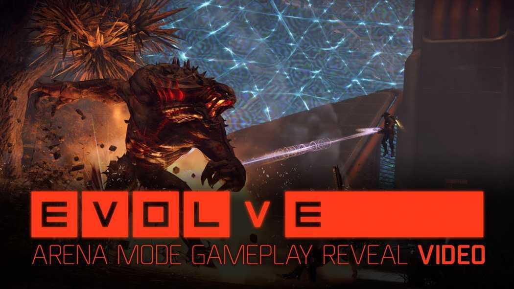Modul Arena pentru Evolve lansat gratuit