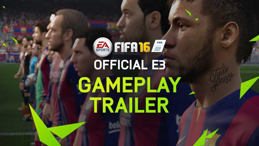 FIFA 16 a primit gameplay oficial la E3 2015