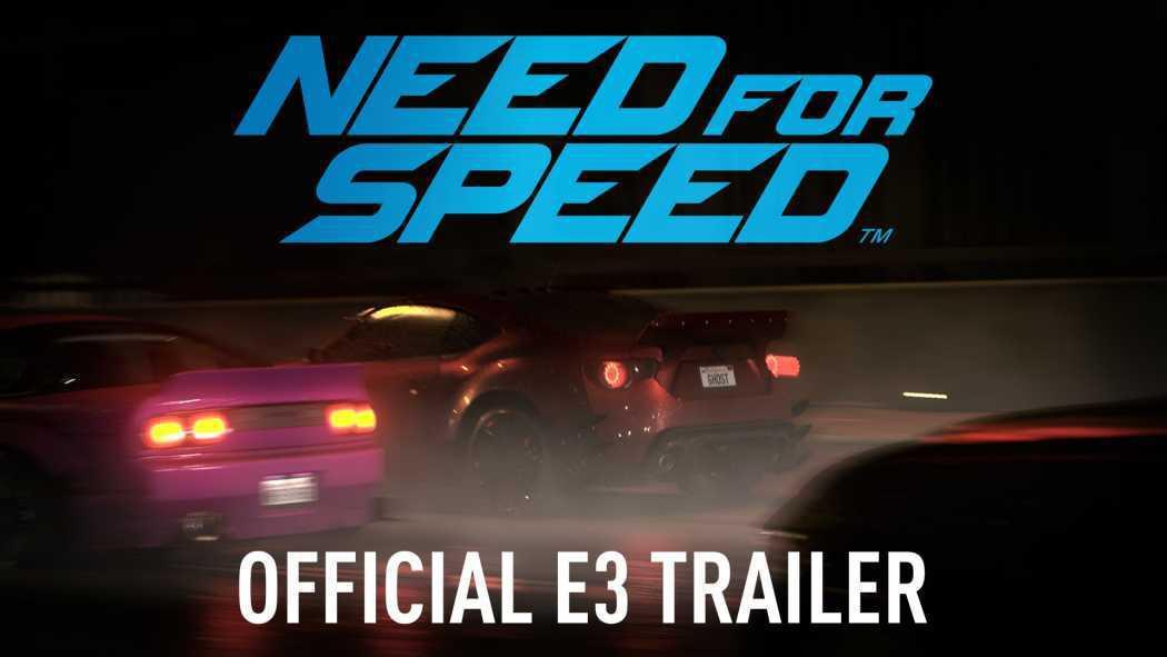 Need for Speed a primit trailer oficial la E3 2015