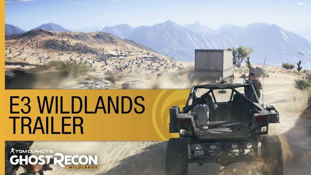 Tom Clancy's Ghost Recon: Wildlands a primit trailer de anunțare la E3 2015