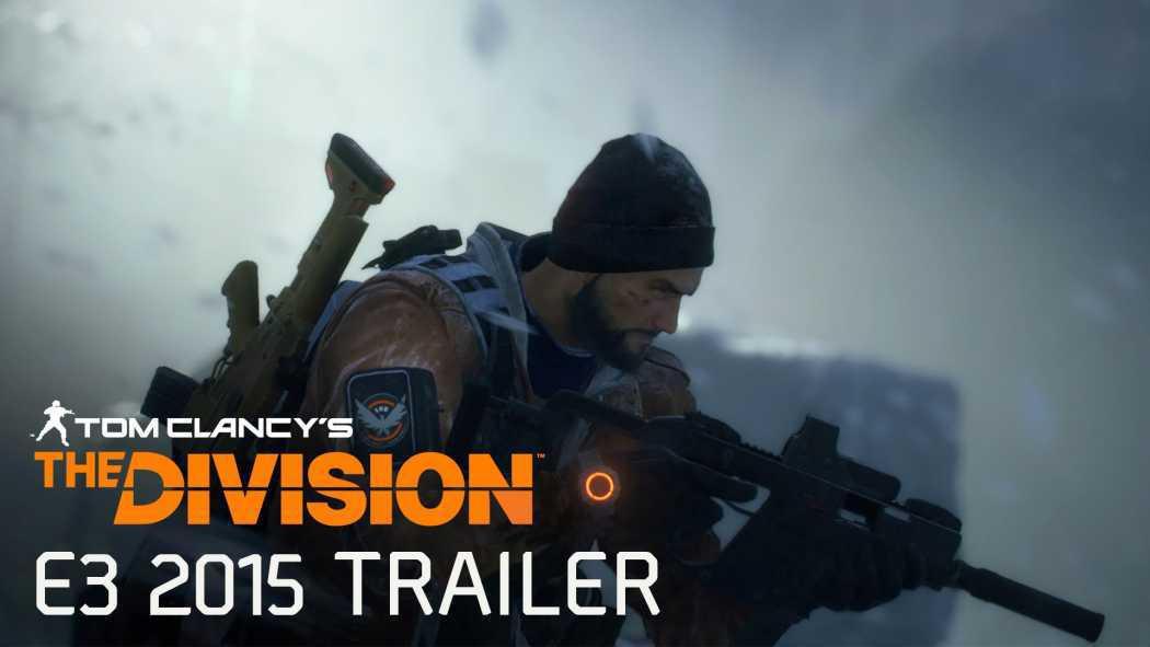 Tom Clancy's The Division a primit trailer la E3 2015