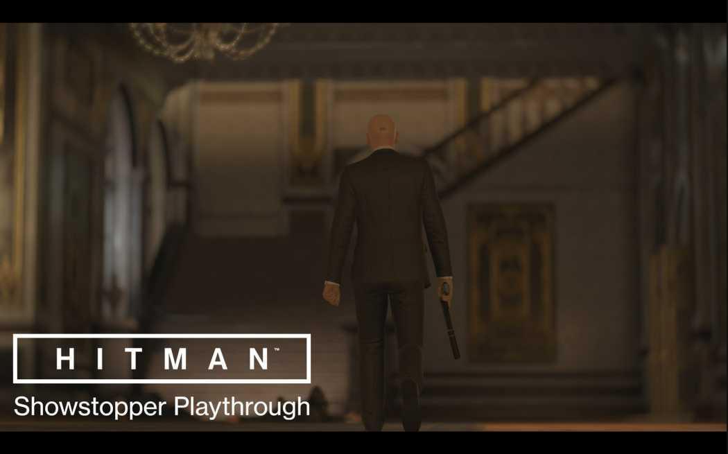 Întreaga misiune Showstopper din Hitman prezentată în premieră