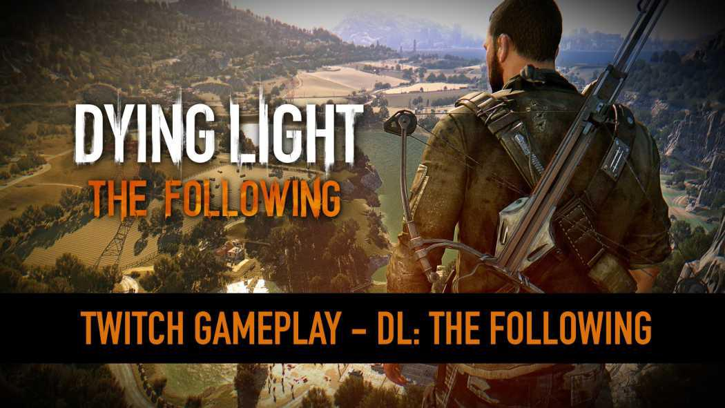Peste 15 minute de gameplay din Dying Light: The Following prezentate