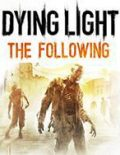 Dying Light: The Following Expansion Pack