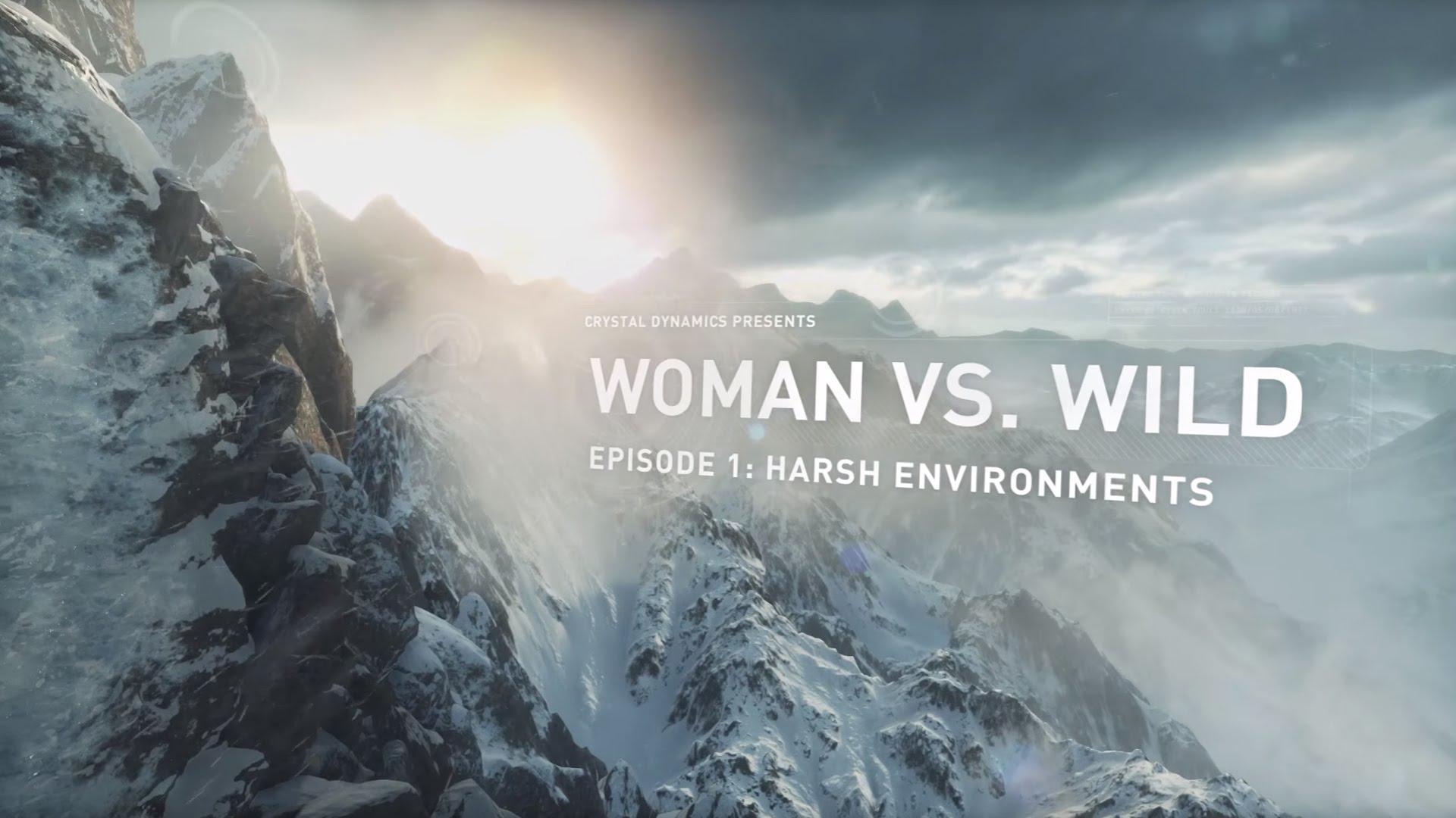 Seria Woman vs Wild pentru Rise of the Tomb Raider o afișează pe Lara luptând cu mediul
