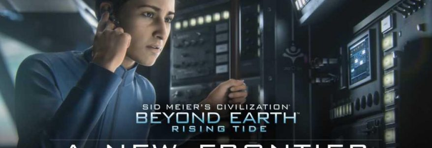 Sid Meier's Civilization: Beyond Earth Rising Tide – Launch Trailer