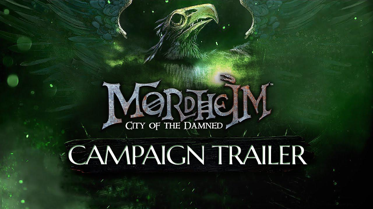 Mordheim: City of the Damned primește trailer de campanie