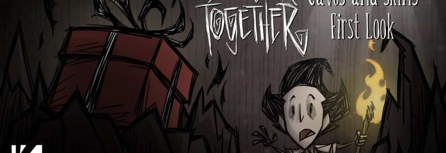 Don't Starve Together - Caves and Skins First Look