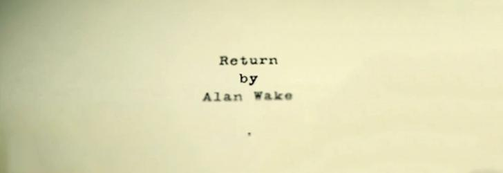 Alan Wake s-ar putea întoarce în Alan Wake's Return