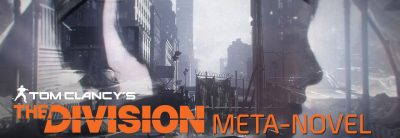 Tom Clancy's The Division va primi un ghid de supraviețuire ce ascunde secretele din joc