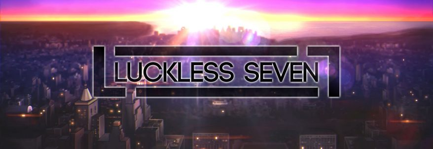 Luckless Seven - Trailer
