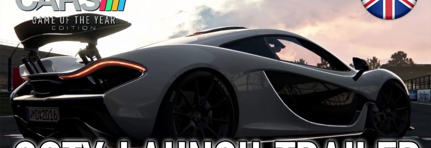 Project CARS Game of the Year Edition s-a lansat oficial
