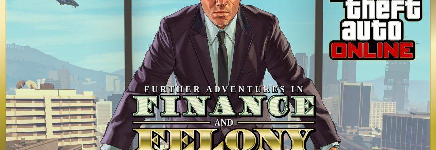 Actualizarea Finance and Felony pentru Grand Theft Auto V este acum live