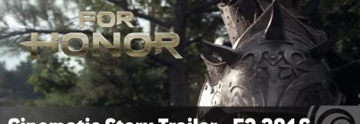 For Honor – Cinematic Story Trailer