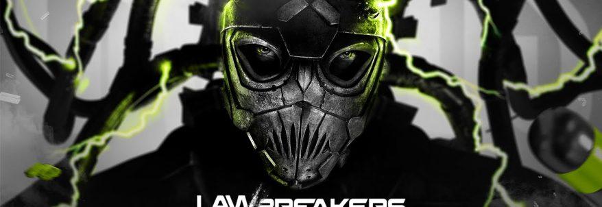 LawBreakers - Gameplay Trailer