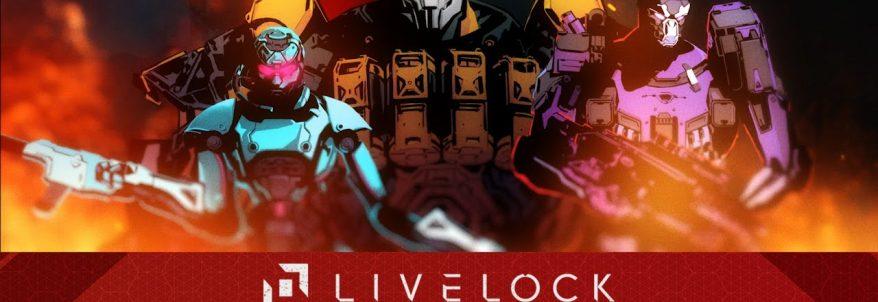 Livelock – Story Trailer