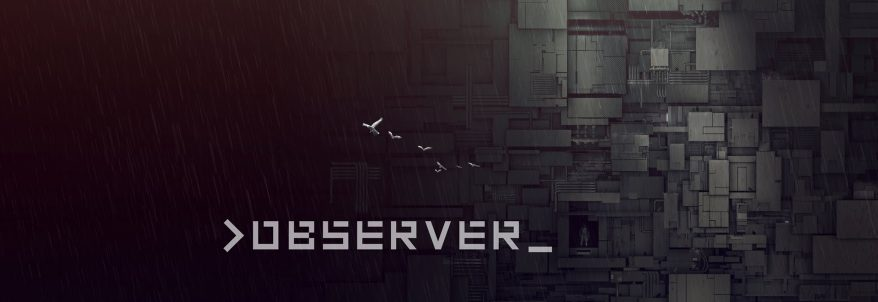 Observer – E3 2016 Gameplay Trailer