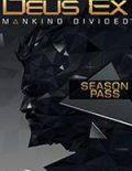 Deus Ex: Mankind Divided Season Pass