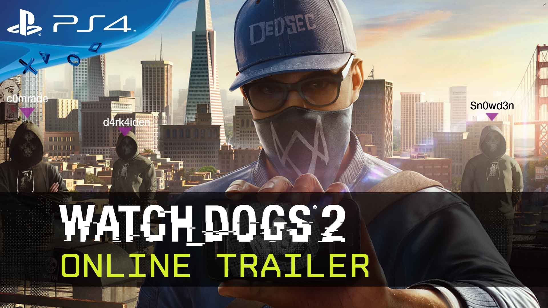 Watch Dogs 2 a primit trailerul Online