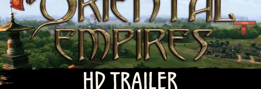 Oriental Empires – Trailer