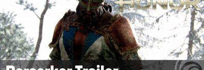 Trailer de prezentare a vikingului Berserker din For Honor