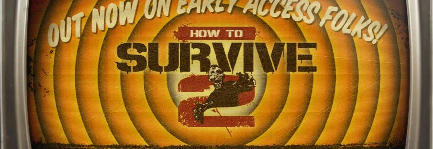 How to Survive 2 - Trailer