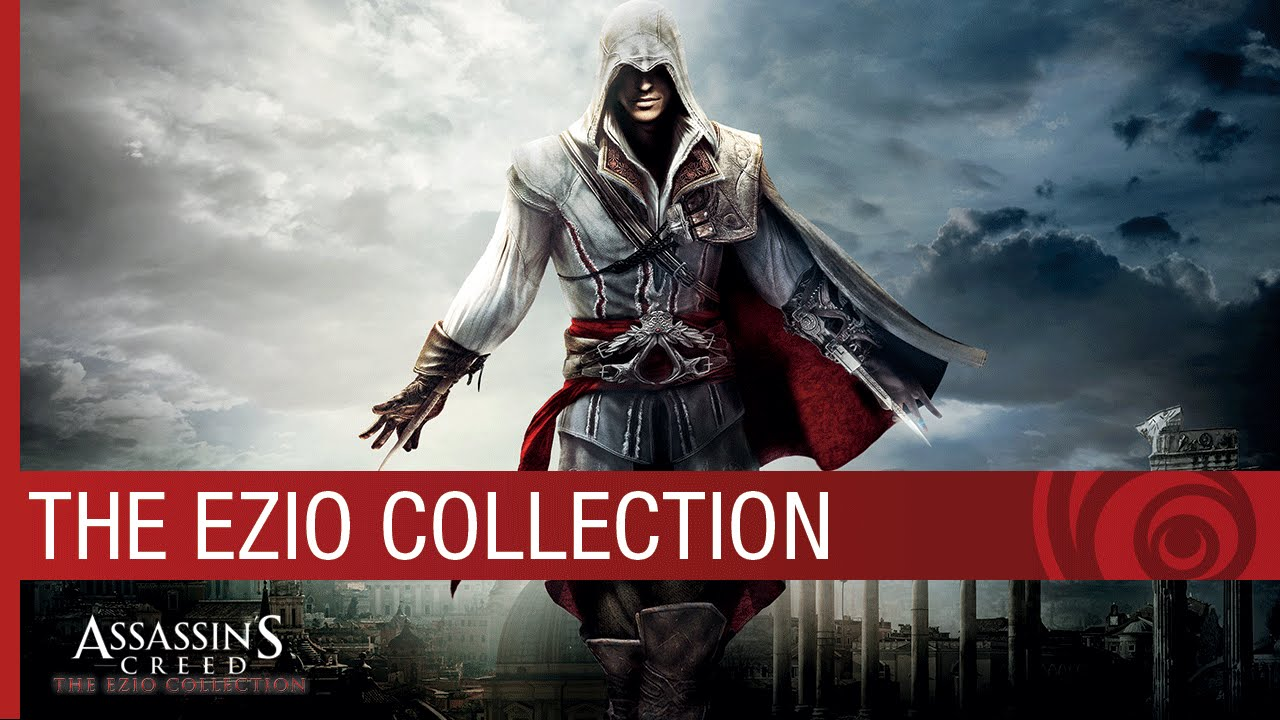 Assassin's Creed: The Ezio Collection – Trailer