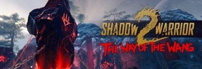 DLC-ul Shadow Warrior 2: Way of the Wang este disponibil gratuit