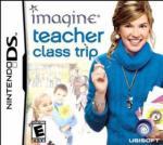Imagine Teacher: Class Trip