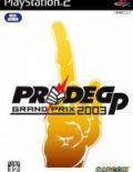 Pride GP Grand Prix 2003
