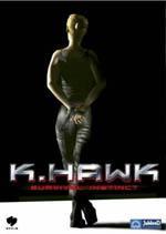 K. Hawk: Survival Instinct