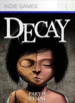 Decay – Part 4