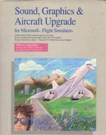 Sound, Graphics & Aircraft Upgrade for Microsoft Flight Simulator
