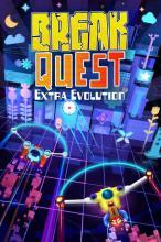 BreakQuest Extra Evolution